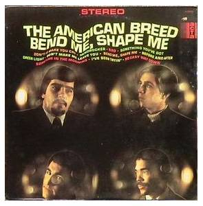 Cover - American Breed, The: Bend Me, Shape Me
