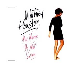 Whitney Houston: My Name Is Not Susan - Cover