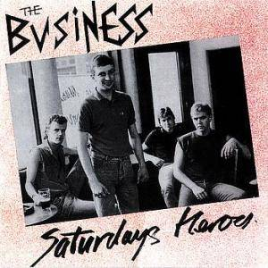 Cover - Business, The: Saturdays Heroes