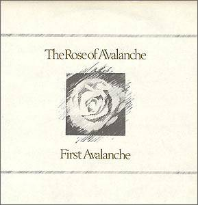 The Rose Of Avalanche: First Avalanche - Cover