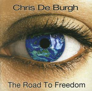 Chris de Burgh: Road To Freedom, The - Cover