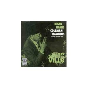 Coleman Hawkins: Night Hawk - Cover