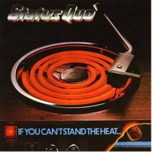 Status Quo: If You Can't Stand The Heat... (CD) - Bild 1