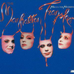 The Manhattan Transfer: Mecca For Moderns - Cover