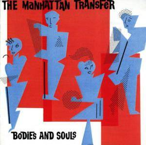The Manhattan Transfer: Bodies And Souls - Cover