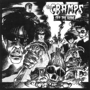 The Cramps: ...Off The Bone - Cover