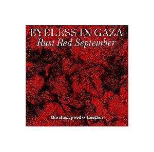 Eyeless In Gaza: Rust Red September - Cover