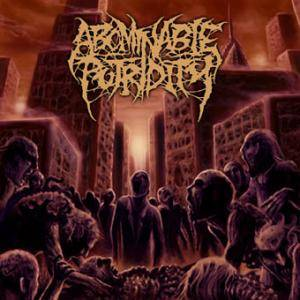 Abominable Putridity: In The End Of Human Existence - Cover