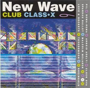 New Wave Club Class-X 6 - Cover