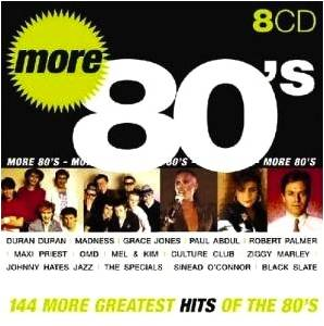 Cover - Elbow Bones And The Racketeers: More 80's - 144 More Greatest Hits Of The 80's
