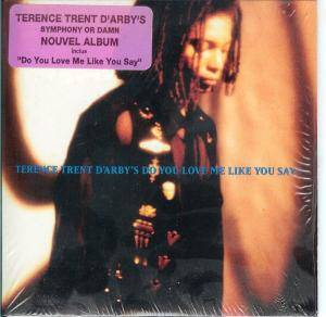 Terence Trent D'Arby: Do You Love Me Like You Say? - Cover
