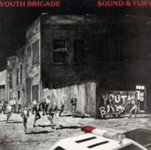 Youth Brigade: Sound & Fury - Cover
