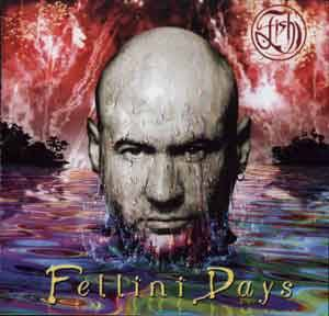 Fish: Fellini Days - Cover