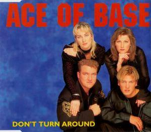 Ace Of Base: Don't Turn Around - Cover