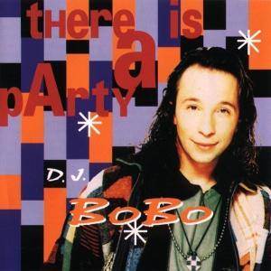 Cover - DJ BoBo: There Is A Party