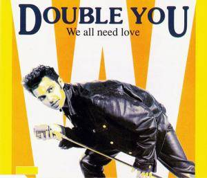 Double You: We All Need Love - Cover