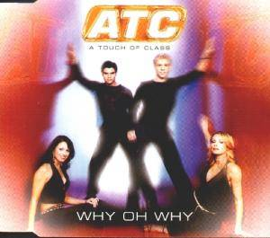 Cover - ATC: Why Oh Why