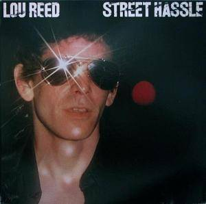 Lou Reed: Street Hassle - Cover