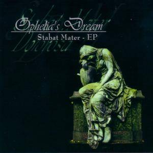 Cover - Ophelia's Dream: Stabat Mater