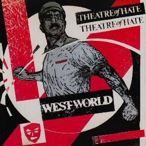 Theatre Of Hate: Westworld - Cover