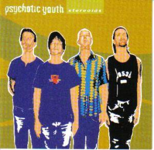 Cover - Psychotic Youth: Stereoids