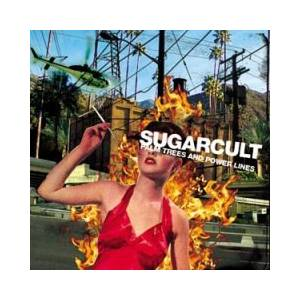Cover - Sugarcult: Palm Trees And Power Lines