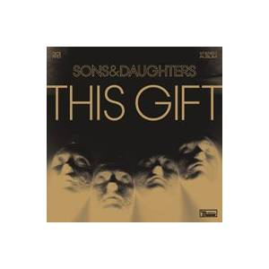 Sons And Daughters: This Gift - Cover
