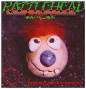 Rattlehead Sampler - They Will Never See The Sun - Cover