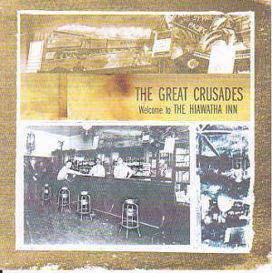 The Great Crusades: Welcome To The Hiawatha Inn - Cover