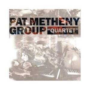 "Cover - Pat Metheny Group: ""Quartet"""