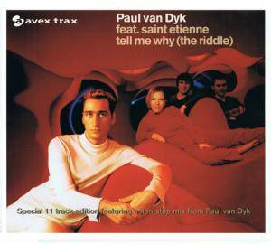 Paul van Dyk Feat. Saint Etienne: Tell Me Why (The Riddle) - Cover