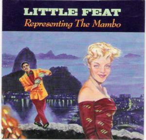 Little Feat: Representing The Mambo - Cover