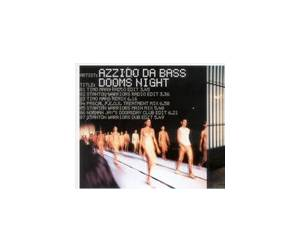 Cover - Azzido Da Bass: Dooms Night