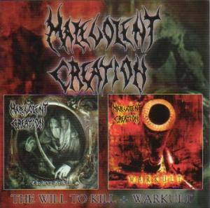 Malevolent Creation: The Will To Kill / Warkult (2-CD) - Bild 1