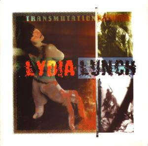Cover - Lydia Lunch: Transmutations / Shotgun Wedding Live In Syberia