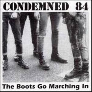 Condemned 84: Boots Go Marching In, The - Cover