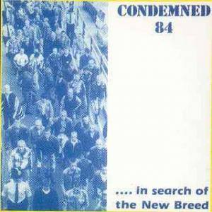 Cover - Condemned 84: ...In Search Of The New Breed
