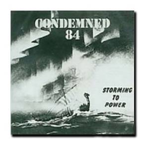 Condemned 84: Storming To Power - Cover