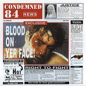 Cover - Condemned 84: Blood On Yer Face