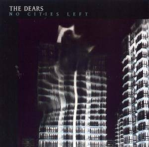 Cover - Dears, The: No Cities Left