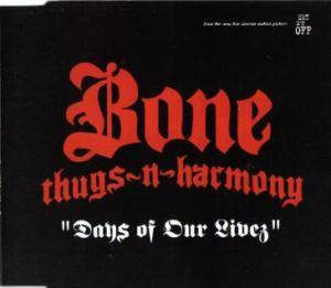 Cover - Bone Thugs-N-Harmony: Days Of Our Livez