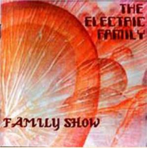 Cover - Electric Family, The: Family Show