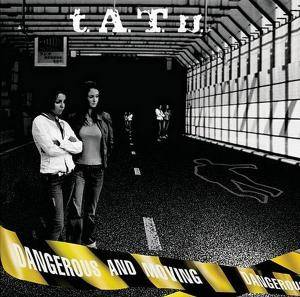 Cover - t.A.T.u.: Dangerous And Moving