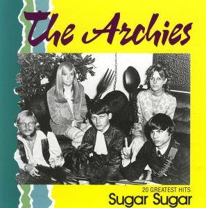 The Archies: Sugar Sugar - 20 Greatest Hits - Cover