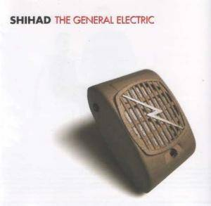 Cover - Shihad: General Electric, The