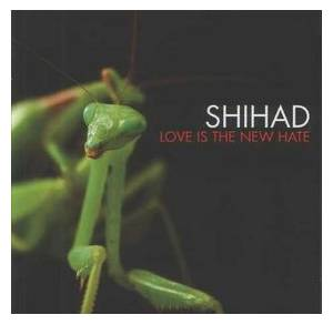 Cover - Shihad: Love Is The New Hate