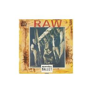 Spandau Ballet: Raw - Cover