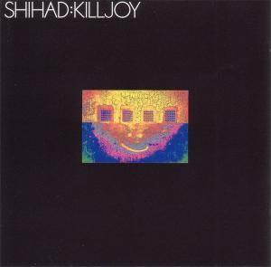 Shihad: Killjoy - Cover