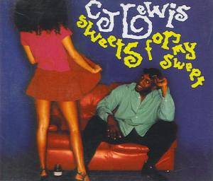 Cover - C.J. Lewis: Sweets For My Sweet