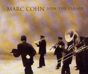 Cover - Marc Cohn: Join The Parade
